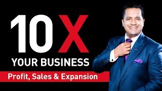 10X Your Business | Profit ,Sales & Expansion | Dr Vivek Bindra