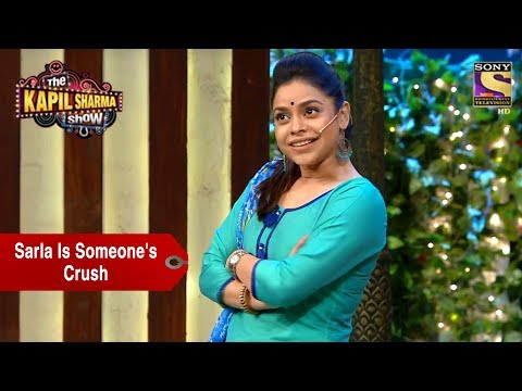 Download Sarla Is Someone's Crush - The Kapil Sharma Show HD Mp4 3GP Video and MP3