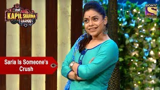 Sarla Is Someone's Crush - The Kapil Sharma Show