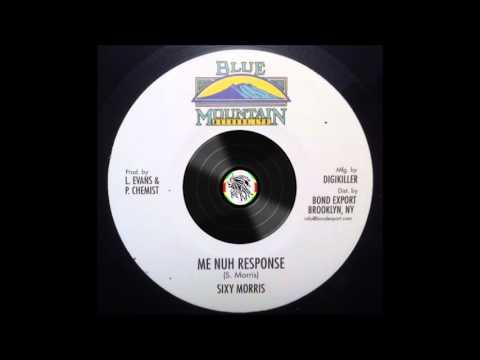 Sixy Morris – Me Nuh Response – A1