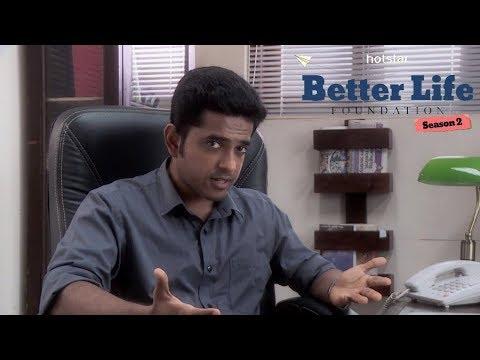 Better Life Foundation S02 Episode