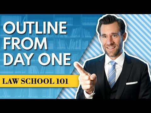 The Single Greatest Law School Time Management Tip: Outline From Day One