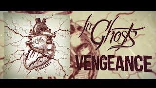 """Vengeance"" - InGhosts [Official Lyric Video]"