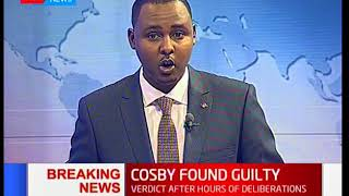 Breaking News:Cosby found guilty,comedian could face 15-30 years term