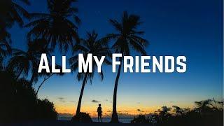 AJ Mitchell - All My Friends (Lyrics)