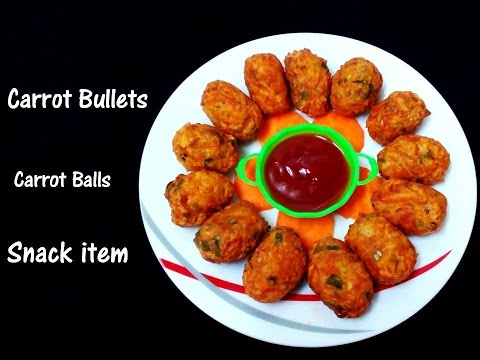 Video Carrot Bullets | Healthy snack recipe | Carrot Balls | Carrot Fritters | Carrot Snack item