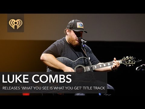 Luke Combs Releases 'What You See Is What You Get' Title Track | Fast Facts
