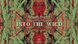 Wildstylez - Into The Wild (Feat. KiFi) (Official Videoclip)