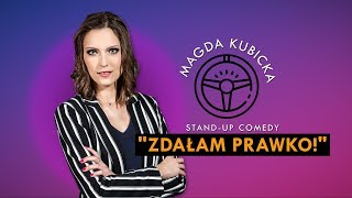 MAGDA KUBICKA - Prawo jazdy cz. 2 | Stand-Up