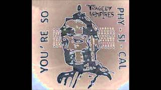 Tragedy Vampires - Physical (You're So)  - Adam & The Ants Cover