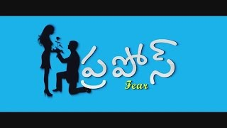 Propose - Telugu Short film by Siddu