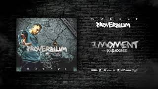 "MAŁACH - ""Moment"" feat. Dj Shoodee prod. Flame"