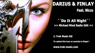 Darius & Finlay feat. Nicco - Do It All Night (Michael Mind Radio Edit)