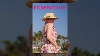 Perfection (2012) | Feature Film