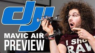 DJI Mavic Air Preview | vs Mavic Pro & Spark
