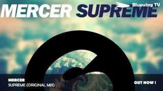 MERCER   Supreme (Original Mix)