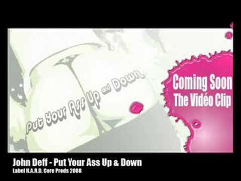 John Deff - Put Your Ass Up & Down