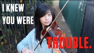 Taylor Swift - I Knew You Were Trouble (Violin/Piano Cover)