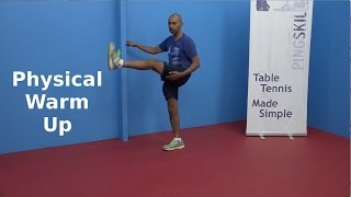 Physical Warm Up   Table Tennis   PingSkills