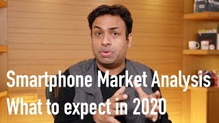 Smartphone Analysis of 2019 What to expect in 2020 from Mid Rangers