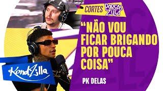 "PK Delas fala sobre ""Quando a Vontade Bater"" com PK Freestyle – ParçasZilla 08 (KondZilla)"