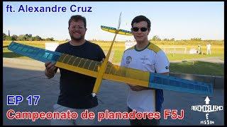 Campeonato de planadores F5J   ft. Alexandre Cruz     EP17