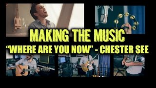 Where Are You Now - Making the Music