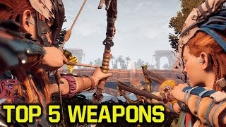 Horizon Zero Dawn tips and tricks - TOP 5 Best WEAPONS (Horizon Zero Dawn best weapons)