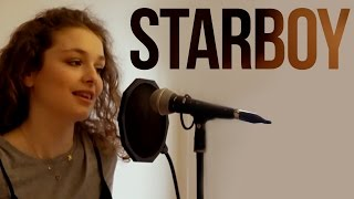 The Weeknd - Starboy (Cover) | Serra Arıtürk