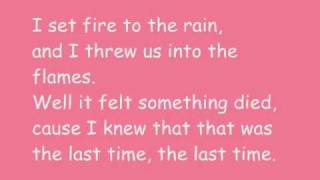 Adele - Set fire to the rain with lyrics