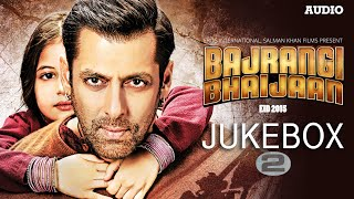 'Bajrangi Bhaijaan' Full Audio Songs JUKEBOX - 2 Pritam | Salman Khan, Kareena Kapoor Khan