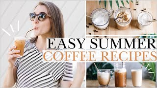 FAVORITE SUMMER COFFEE RECIPES! ☀️ | Healthy & Easy Dupes For Your Favorite Drinks!