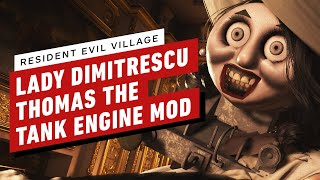 Resident Evil Village: Lady Dimitrescu Thomas the Tank Engine Mod Gameplay by IGN