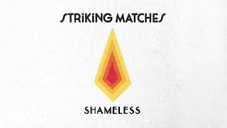 Striking Matches - Bad (Audio)