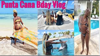 BARBIEE'S BDAY TRIP ! PUNTA CANA VLOG