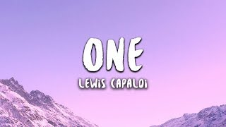 Lewis Capaldi   One (Lyrics)