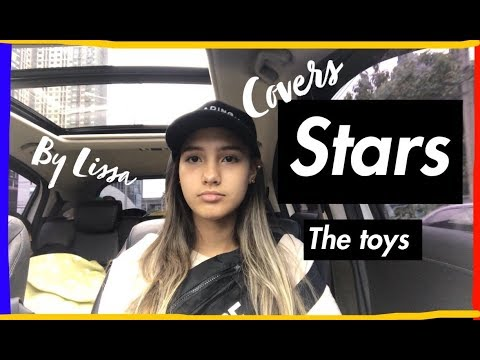 Stars - The TOYS Cover By : Lissa mp3
