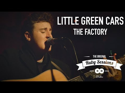 Little Green Cars - The Factory (Live at the Ruby Sessions)