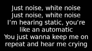 Disclosure - White Noise Lyrics