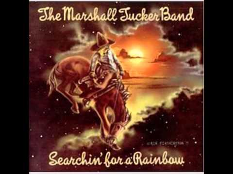 The Marshall Tucker Band - 02 Searchin' for a Rainbow