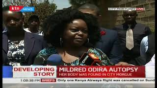 Mildred Odira's Autopsy: Brother to Mildred 'threatened' to stop following up on sister's death