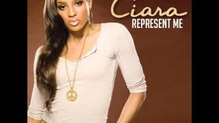 Ciara - Represent Me