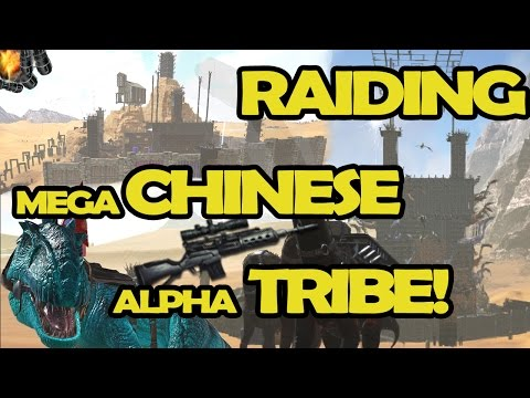 RAIDING MEGA CHINESE ALPHA TRIBE!  |  ARK Official Server