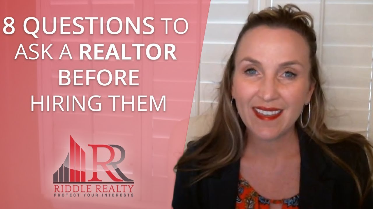 These 8 Questions Will Determine Whether Your Realtor Is Right for You