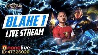 [LIVE] Blake1 - Event 10k + Leo Top tiếp nha mọi người !!!