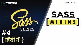 Sass Mixins  |  Sass Tutorial in Hindi (2019) [#4]