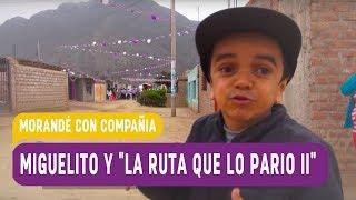 """Miguelito y """"La ruta que lo pario II"""" - Morandé Con Compañía"""
