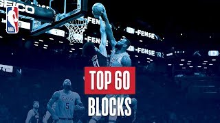 NBA's Top 60 Blocks | 2018-19 NBA Season | #NBABlockWeek