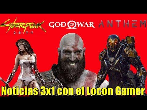 God of War vendería 10 millones | Cyberpunk 2077 seria primera persona | Anthem no tendrá Downgrade