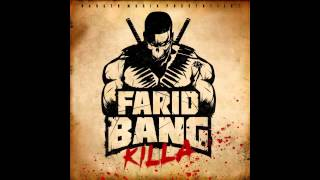 Farid Bang 21 - Killa Remix feat Kurdo, Hamad 45, Musiye & Majoe